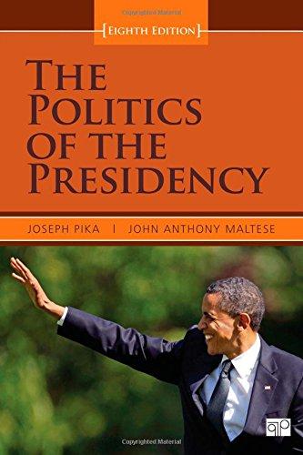 9781608717972: The Politics of the Presidency