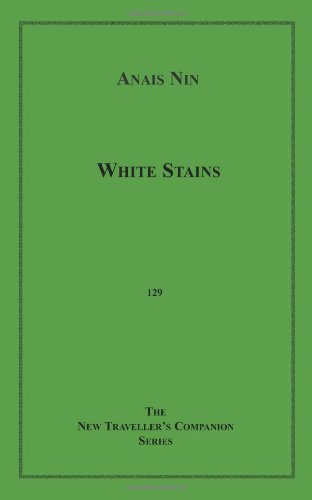 White Stains (1608720136) by Nin, Anais