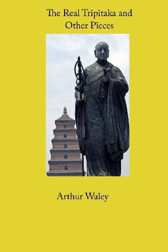 The Real Tripitaka and Other Pieces (1608726029) by Arthur Waley
