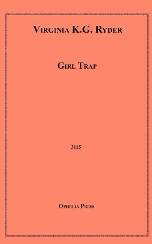 9781608726707: Girl Trap