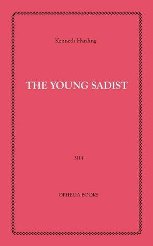 9781608729746: The Young Sadist