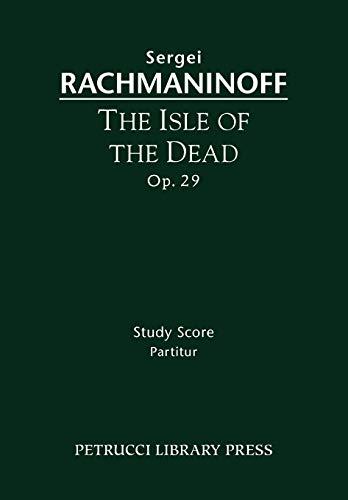 9781608740598: The Isle of the Dead, Op.29: Study score