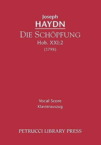 9781608740611: Die Schöpfung, Hob.XXI.2: Vocal score (German and English Edition)