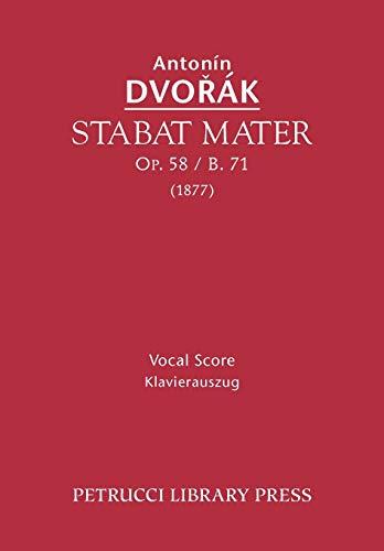 Stabat Mater, Op. 58 / B. 71: Antonin Dvorak