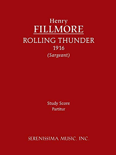 Rolling Thunder - Study score: Fillmore, Henry; Sargeant, Richard W.