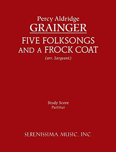 9781608740864: Five Folksongs and a Frock Coat: Study score