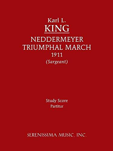 9781608740963: Neddermeyer Triumphal March: Study score