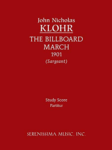 The Billboard March: Study Score: Klohr, John Nicholas