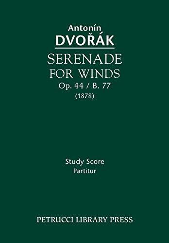9781608741038: Serenade for Winds, Op. 44 / B. 77: Study Score
