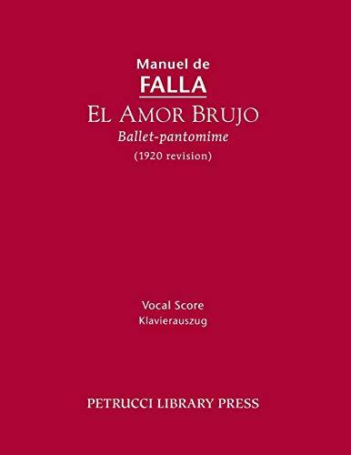 9781608741137: El Amor Brujo (1920 Revision): Vocal Score (Spanish Edition)
