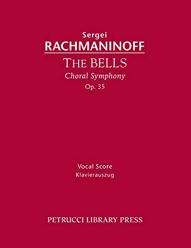 9781608741151: The Bells, Op. 35: Vocal Score (Russian Edition)
