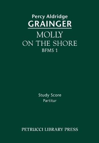 9781608741304: Molly on the Shore, BFMS 1: Study score