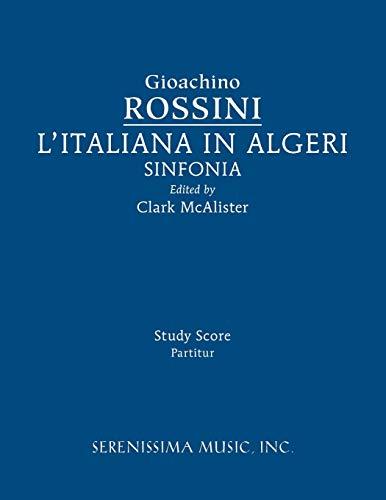 9781608742097: L'Italiana in Algeri Sinfonia: Study Score