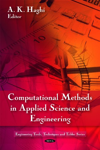 9781608760527: Computational Methods in Applied Science and Engineering (Engineering Tools, Techniques and Tables)