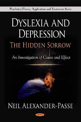 9781608761180: Dyslexia and Depression: The Hidden Sorrow (Psychiatry-Theory, Applications and Treatments)