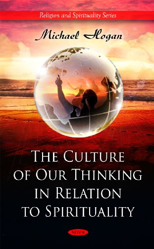 9781608761814: The Culture of Our Thinking in Relation to Spirituality (Religion and Spirituality)