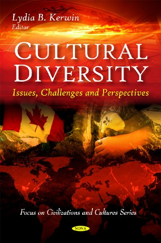 Cultural Diversity: Issues, Challenges and Perspectives (Focus on Civilizations and Cultures)
