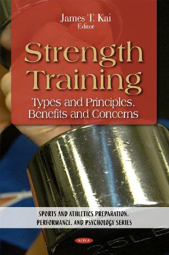 Strength Training (Sports and Athletics Preparation, Performance, and Psycholog): James T Kai