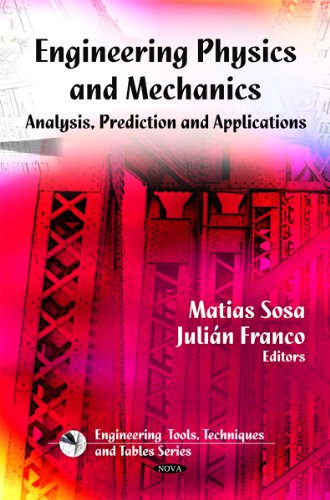 Engineering Physics and Mechanics: Analyses, Prediction and Applications (Hardback)