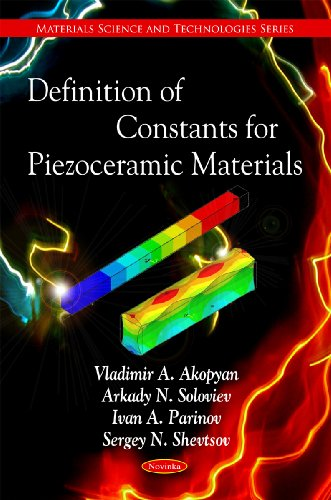 Definition of Constants for Piezoceramic Materials (Materials Science and Technologies): Akopyan, ...
