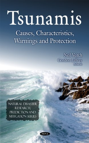 9781608763603: Tsunamis: Causes, Characteristics, Warnings and Protection (Natural Disaster Research, Prediction and Mitigation)