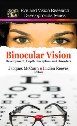 Binocular Vision: Development, Depth Perception and Disorders: Jacques Mccoun