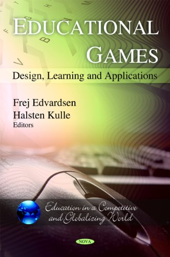 9781608766925: Educational Games: Design, Learning and Applications (Education in a Competitive and Globalizing World)