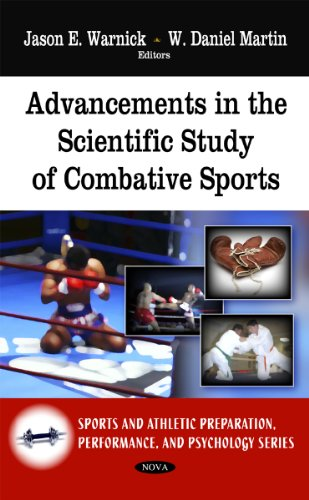 9781608767335: Advancements in the Scientific Study of Combative Sports (Sports and Athletics Preparation, Performance, and Psychology)