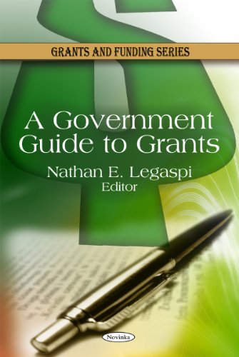 9781608767519: A Government Guide to Grants (Grants and Funding)