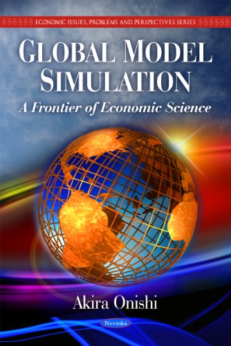 Global Model Simulation (Economic Issues, Problems and Perspectives Series): Onishi, Akira
