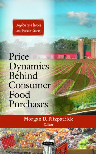 Price Dynamics Behind Consumer Food Purchases (Agriculture Issues and Policies)