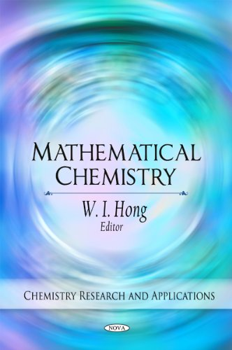 9781608768943: Mathematical Chemistry (Chemistry Research & Applications)