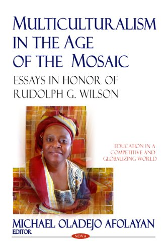 Multiculturalism in the Age of the Mosaic: Afolayan, Michael Oladejo