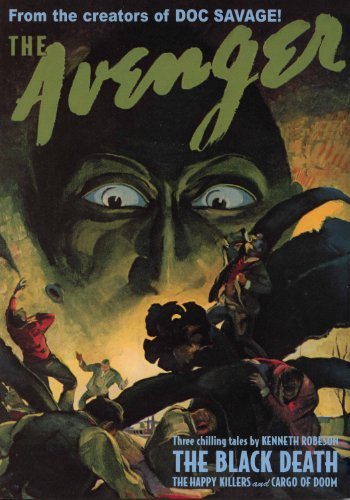 9781608771189: The Avenger #11: The Black Death / The Happy Killers / Cargo of Doom