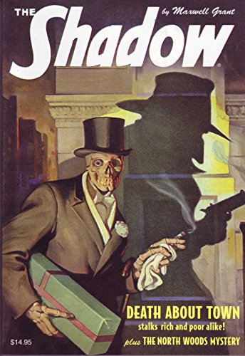 9781608771783: The Shadow #96: The North Woods Mystery & Death About Town