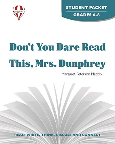 Dont You Dare Read This Mrs. Dunphrey - Student Packet by Novel Units, Inc.: Novel Units Inc.