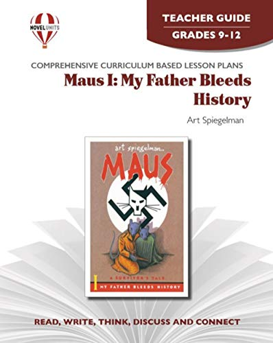 9781608781225: Maus 1: My Father Bleeds History Teacher Guide by Novel Units, Inc.