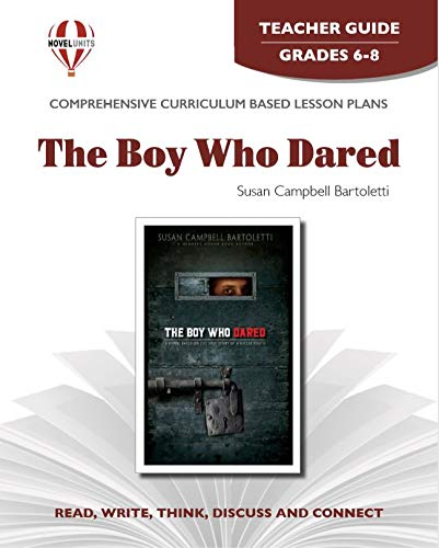 9781608787005: Boy Who Dared, The - Teacher Guide by Novel Units, Inc.