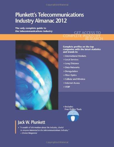 9781608796489: Plunkett's Telecommunications Industry Almanac 2012: Telecommunications Industry Market Research, Statistics, Trends & Leading Companies