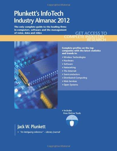 9781608796618: Plunkett's InfoTech Industry Almanac 2012: InfoTech Industry Market Research, Statistics, Trends & Leading Companies