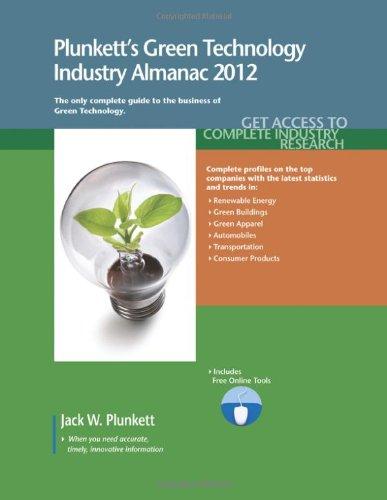 9781608796724: Plunkett's Green Technology Industry Almanac 2012: Green Technology Industry Market Research, Statistics, Trends & Leading Companies
