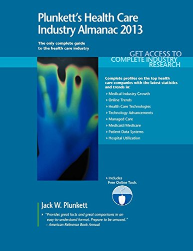 9781608796878: Plunkett's Health Care Industry Almanac 2013: Health Care Industry Market Research, Statistics, Trends & Leading Companies