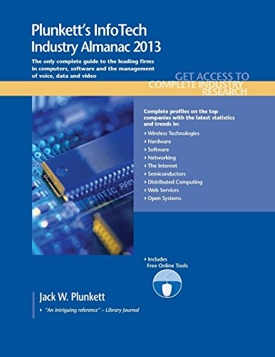9781608796953: Plunkett's InfoTech Industry Almanac 2013: InfoTech Industry Market Research, Statistics, Trends & Leading Companies