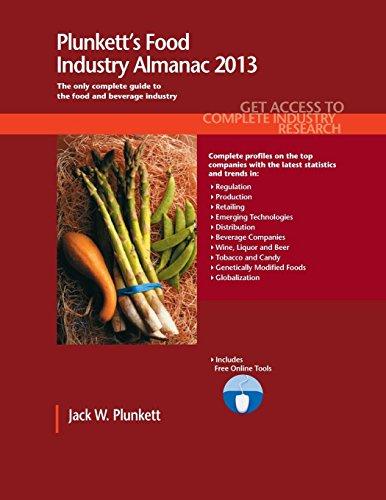 9781608796984: Plunkett's Food Industry Almanac 2013: Food Industry Market Research, Statistics, Trends & Leading Companies