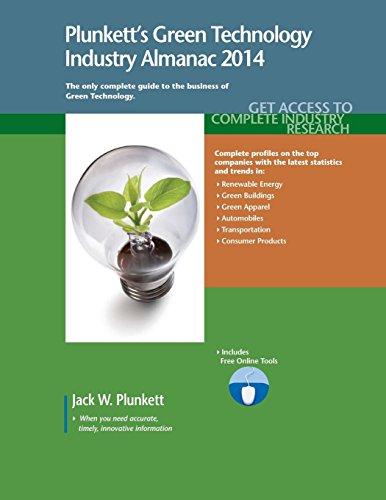 Plunkett s Green Technology Industry Almanac 2014: Green Technology Industry Market Research, ...