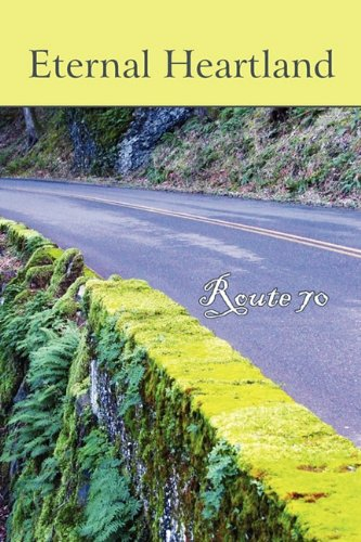 Eternal Heartland: Route 70