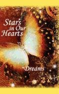 9781608801336: Stars in Our Hearts: Dreams