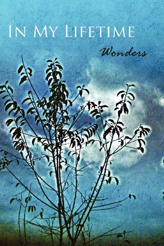 9781608802005: In My Lifetime: Wonders