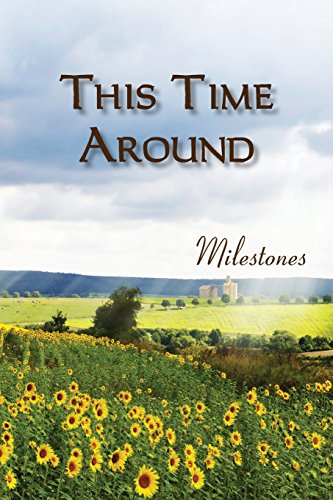 This Time Around: Milestones