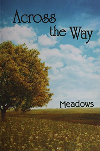 9781608803248: Across the Way: Meadows